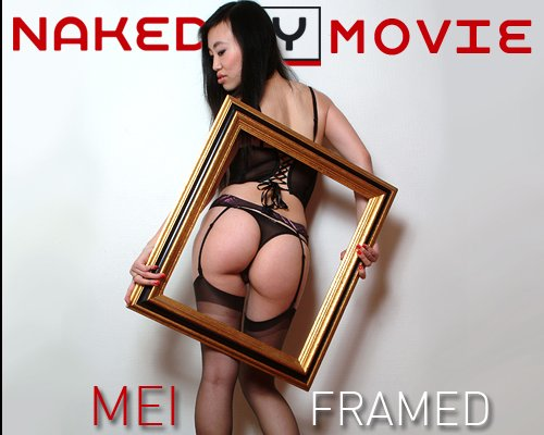 Mei - `Framed` - for NAKEDBY VIDEO