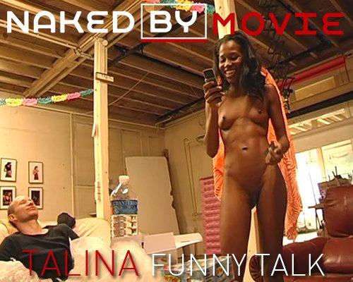 Talina - `Funny Talk` - for NAKEDBY VIDEO