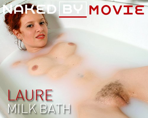 Laure - `Milk Bath` - for NAKEDBY VIDEO