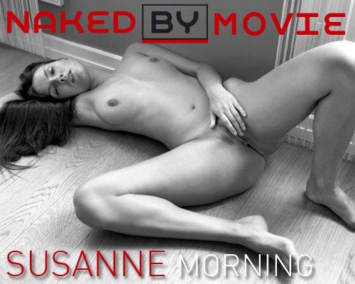 Susanne - `Morning` - for NAKEDBY VIDEO