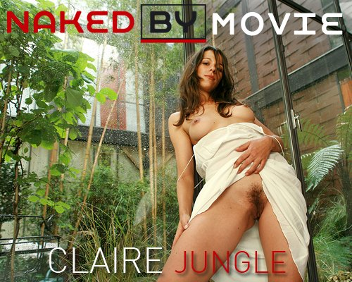 Claire - `Jungle` - for NAKEDBY VIDEO