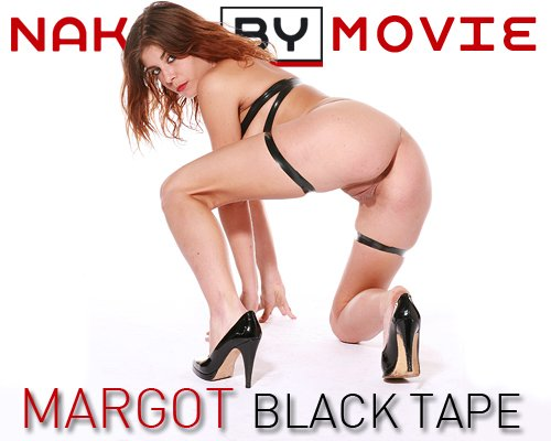 Margot - `Black Tape` - for NAKEDBY VIDEO