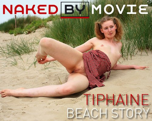 Tiphaine - `Beach Story` - for NAKEDBY VIDEO