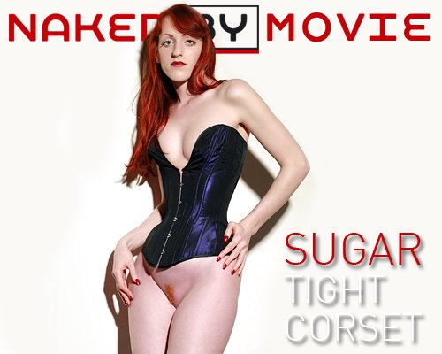 Sugar - `Tight Corset` - for NAKEDBY VIDEO