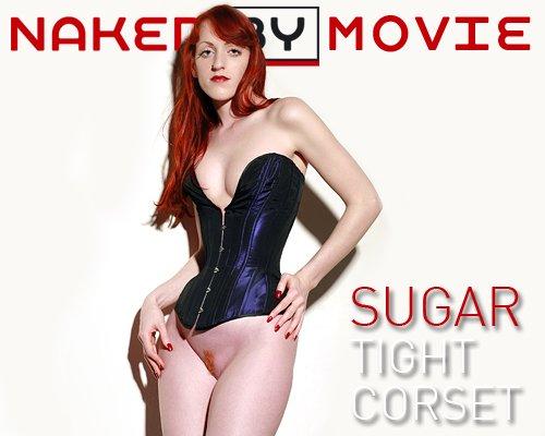 Sugar - `Tight Corset` - for NAKEDBY VIDEO