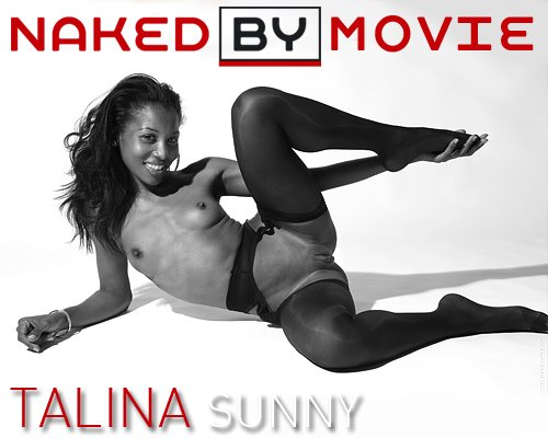 Talina - `Sunny` - for NAKEDBY VIDEO