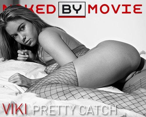 Viki - `Pretty Catch` - for NAKEDBY VIDEO