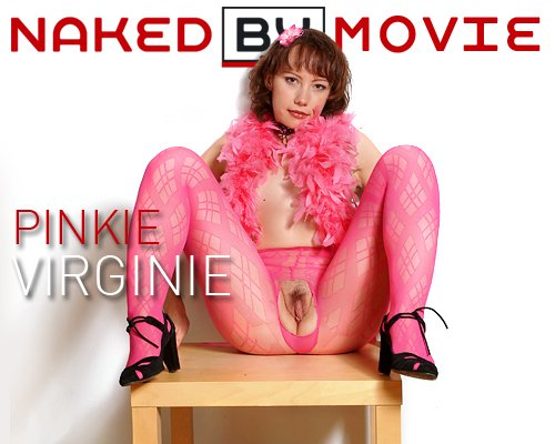 Virginie - `Pinkie` - for NAKEDBY VIDEO