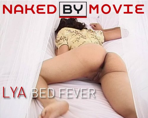 Lya - `Bed Fever` - for NAKEDBY VIDEO