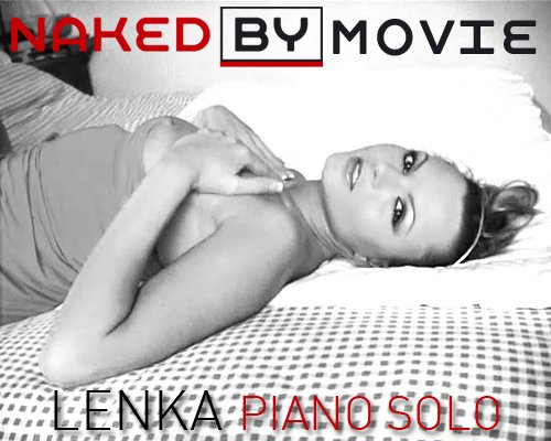 Lenka - `Piano Solo` - for NAKEDBY VIDEO