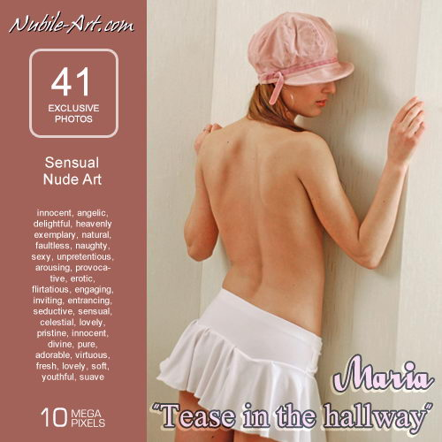Maria - `Tease in the Hallway` - for NUBILE-ART