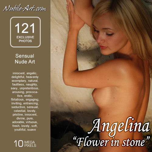 Angelina - `Flower in Stone` - for NUBILE-ART