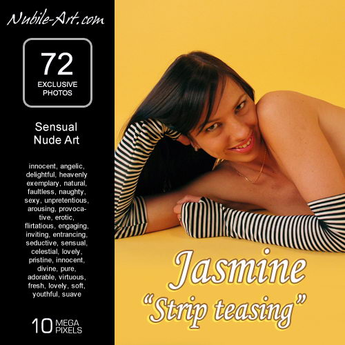 Jasmine - `Strip Teasing` - for NUBILE-ART