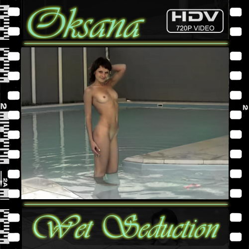 Oksana - `Wet Seduction` - for NUBILE-ART