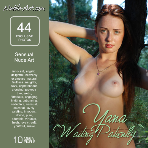 Yana - `Waiting Patiently` - for NUBILE-ART