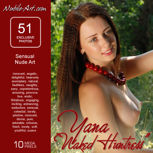 Yana - `Naked Huntress` - for NUBILE-ART