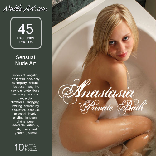 Anastasia - `Private Bath` - for NUBILE-ART