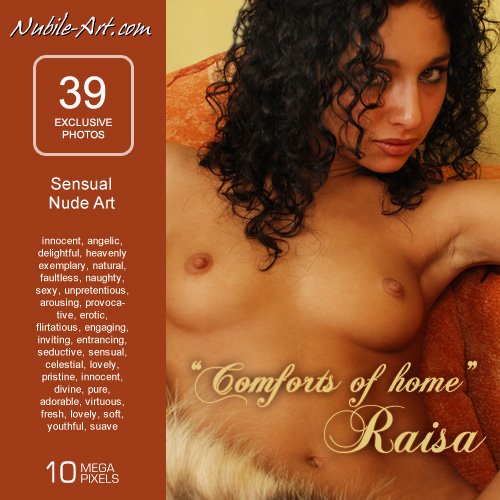 Raisa - `Comforts of Home` - for NUBILE-ART