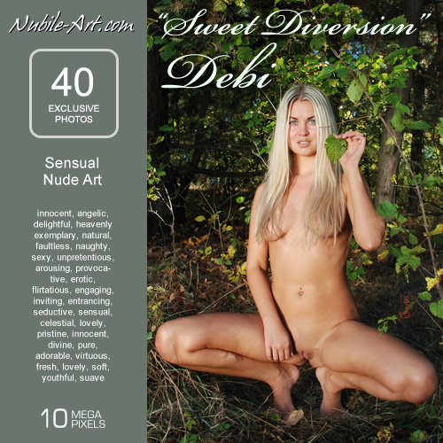 Debi - `Sweet Diversion` - for NUBILE-ART