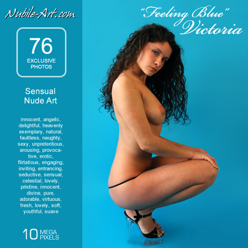 Victoria - `Feeling Blue` - for NUBILE-ART