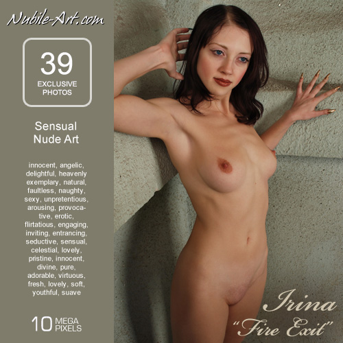 Irina - `Fire Exit` - for NUBILE-ART