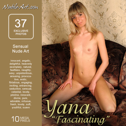 Yana - `Fascinating` - for NUBILE-ART
