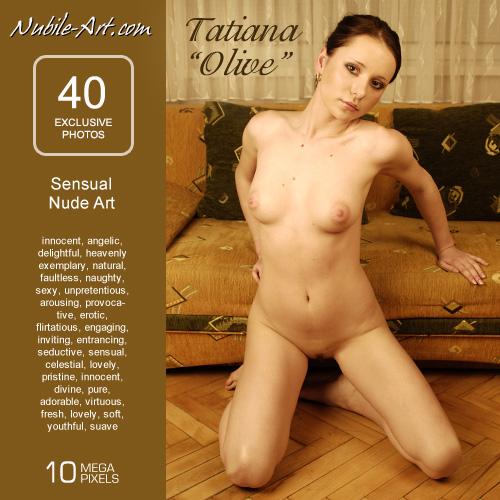 Tatiana - `Olive` - for NUBILE-ART