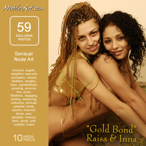 Raisa & Inna - `Gold Bond` - for NUBILE-ART