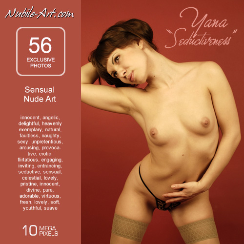 Yana - `Seductiveness` - for NUBILE-ART