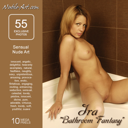 Ira - `Bathroom Fantasy` - for NUBILE-ART