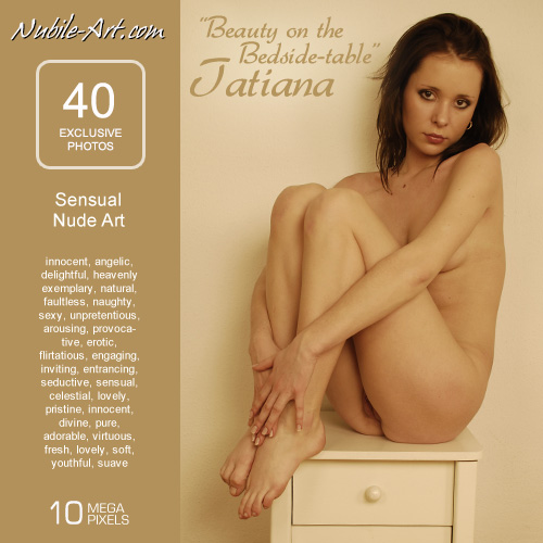 tatiana - `Beauty on the Bedside Table` - for NUBILE-ART
