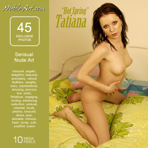 Tatiana - `Hot Spring` - for NUBILE-ART