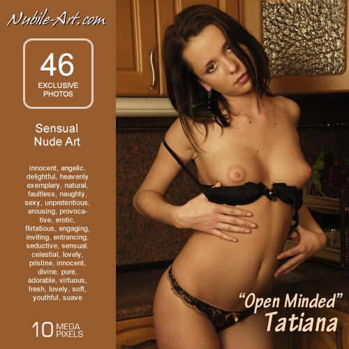 Tatiana - `Open Minded` - for NUBILE-ART