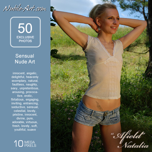 Natalia - `Afield` - for NUBILE-ART