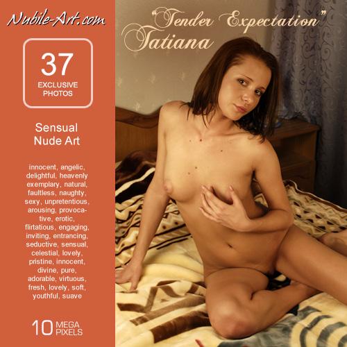 Tatiana - `Tender Expectation` - for NUBILE-ART