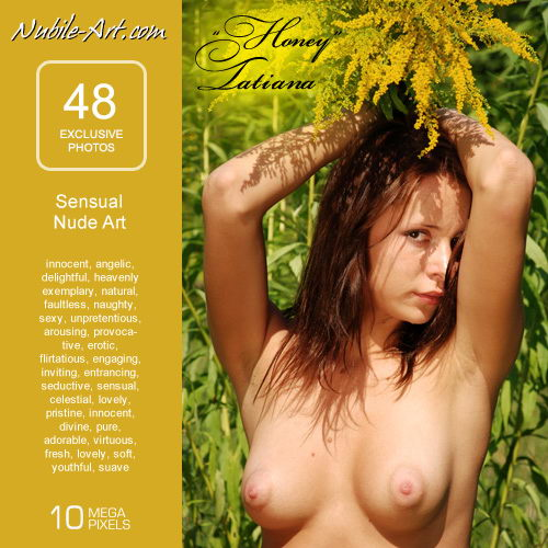 Tatiana - `Honey` - for NUBILE-ART