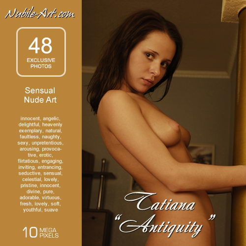 Tatiana - `Antiquity` - for NUBILE-ART