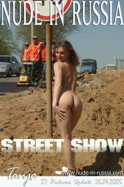 Tanja - `Street Show` - for NUDE-IN-RUSSIA