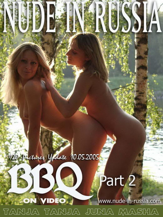 Tanja & Tanja & Masha & Juno - `BBQ - Part II` - for NUDE-IN-RUSSIA