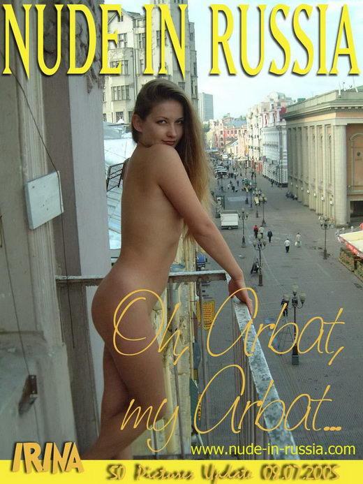 Irina - `Oh Arbat, My Arbat...` - for NUDE-IN-RUSSIA