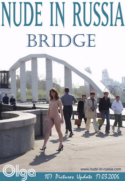 Olga - `Bridge` - for NUDE-IN-RUSSIA