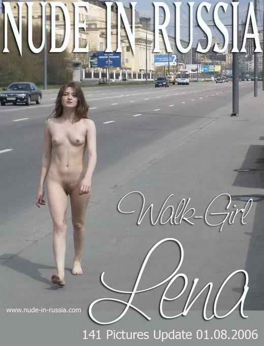 Lena - `Walk-Girl` - for NUDE-IN-RUSSIA