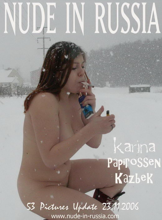 Karina - `Papirossen Kazbek` - for NUDE-IN-RUSSIA