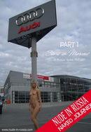 Naked Journey - Part I - Start Moscow