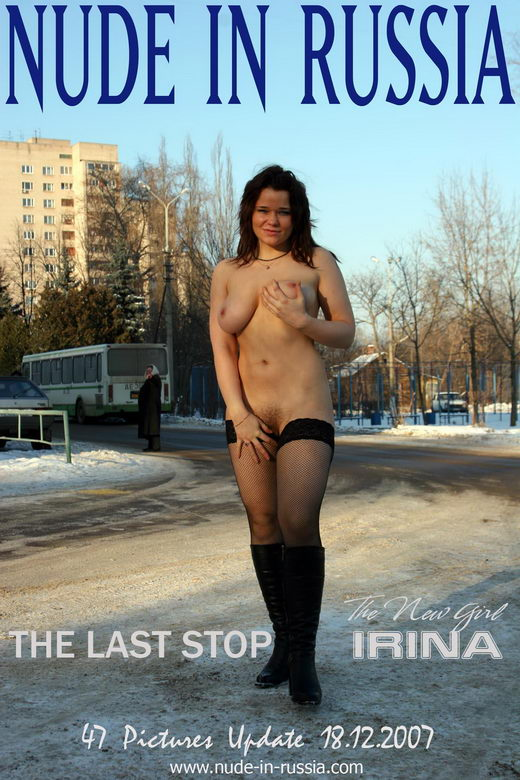 Irina - `The Last Stop` - for NUDE-IN-RUSSIA