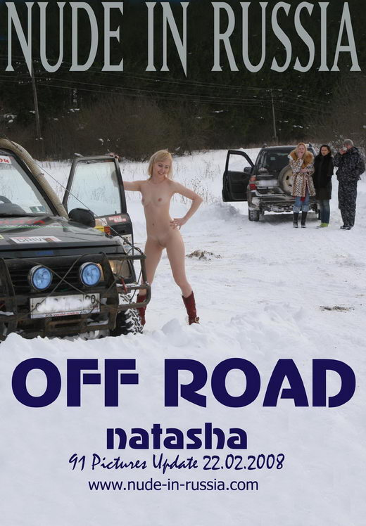 Natasha - `Off Road` - for NUDE-IN-RUSSIA
