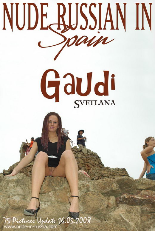 Svetlana - `Gaudi` - for NUDE-IN-RUSSIA