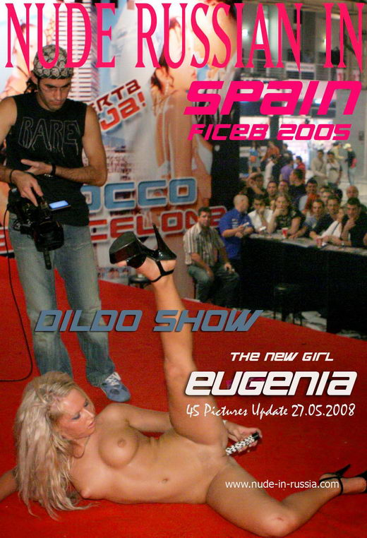 Eugenia - `Dildo Show` - for NUDE-IN-RUSSIA