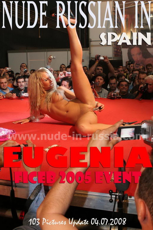 Eugenia - `FICEB 2008 Event` - for NUDE-IN-RUSSIA