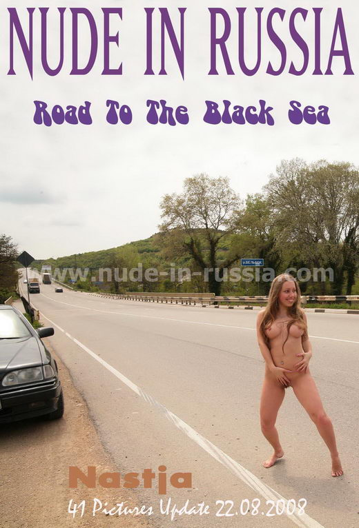 Nastja - `Road to the Black Sea` - for NUDE-IN-RUSSIA